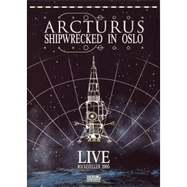 ARCTURUS - Shipwrecked in Oslo - DVD