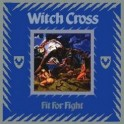WITCH CROSS - Fit For Fight - CD