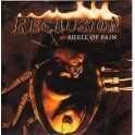 RECLUSION - Shell of pain - CD