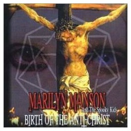 MARILYN MANSON & SPOOKY KIDS - Birth of the Anti-Christ - CD