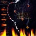 W.A.S.P - Unholy Terror - CD