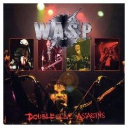 W.A.S.P - Double Live assassins - 2-CD