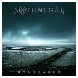 NOTHNEGAL - Decadence - CD Digipack