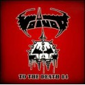 VOIVOD - To The Death 84 - CD