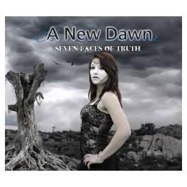 A NEW DAWN - Seven Faces Of Truth - CD Digi