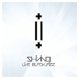 SHINING (NOR) - Live BlackJazz - Digipack CD+DVD