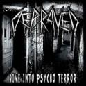 DEPRAVED - Dive into Psycho Terror - CD Digi