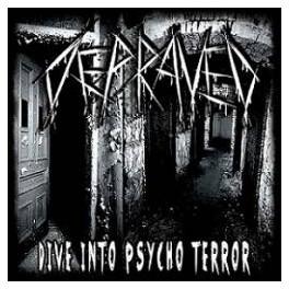DEPRAVED - Dive into Psycho Terror - CD
