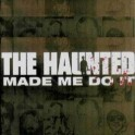 THE HAUNTED - Made me do It - CD+DVD