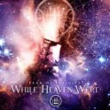 WHILE HEAVEN WEPT - Fear of Infinity - CD Fourreau