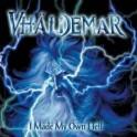 VHALDEMAR - I made my own hell - CD