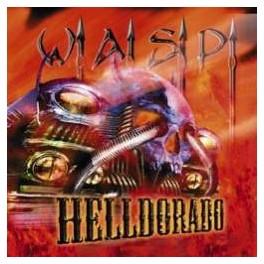 W.A.S.P - Helldorado - CD