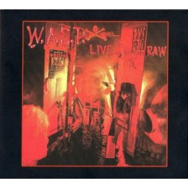 W.A.S.P - LIVE...in the Raw -CD