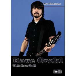 DAVE GROHL - This is a Call - Livre