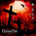 W.A.S.P - Golgotha  -CD Digi