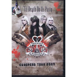 CRUCIFIED BARBARA - Til Death Do Us Party - DVD
