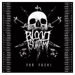 BLOOD TSUNAMI - For faen ! - CD