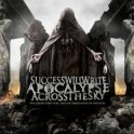 SUCCESS WILL WRITE APOCALYPSE ACROSS THE SKY - The Grand Partition and The Arrogation of Idolatry - CD