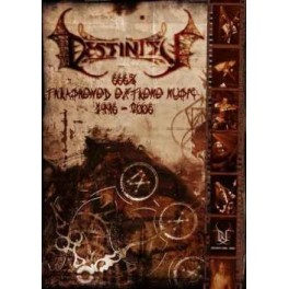 DESTINITY - 666% thrashened extreme music (1996-2006) - DVD