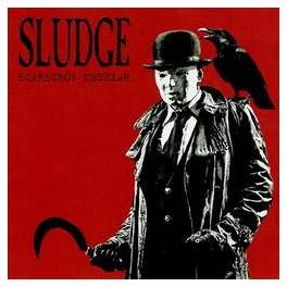 SLUDGE - Scarecrow messiah - CD