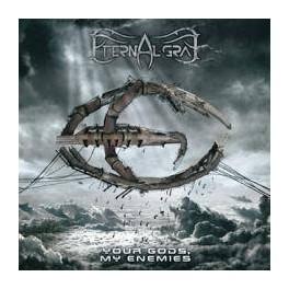 ETERNAL GRAY - Your Gods, My Enemies - CD Digi