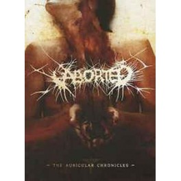 ABORTED - The auricular chronicles - DVD