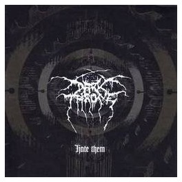 DARKTHRONE - Hate Them - CD