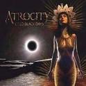 ATROCITY - Cold Black Days - Mini CD