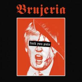 BRUJERIA - Viva Presidente Trump ! - CD