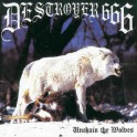 DESTROYER 666 - Unchain The Wolves - CD