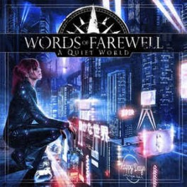 WORDS OF FAREWELL - A Quiet World - CD