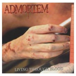 ADMORTEM - Living through blood - CD