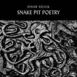 EINAR SELVIK - Snake Pit Poetry - Ep