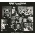 PHILIP H.ANSELMO & THE ILLEGALS - Choosing Mental Illness As A Virtue - LP Gatefold
