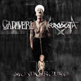 CADAVERIA + NECRODEATH - Mondoscuro - CD