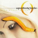 A PERFECT CIRCLE - Thirteenth Step - CD