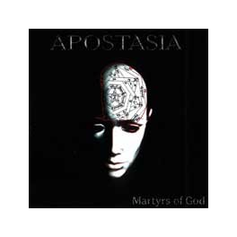 APOSTASIA - Martyrs of God - CD