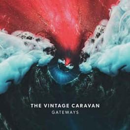 THE VINTAGE CARAVAN - Gateways - CD Digipack