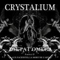 CRYSTALIUM - Diktat Omega - 2-LP