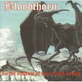 BLOODTHORN - In The Shadow Of Your Black Wings - CD
