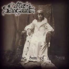 CULTUS SANGUINE - The Sum Of All Fears - CD