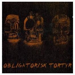 OBLIGATORISK TORTYR - Same - CD