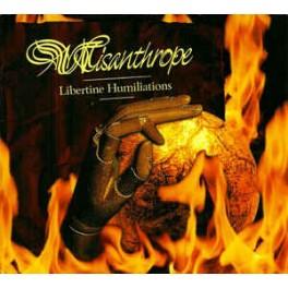 MISANTHROPE - Libertine Humiliations - CD Digi