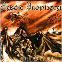 MYSTIC PROPHECY - Never Ending - CD