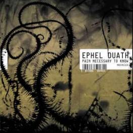 EPHEL DUATH - Pain Necessary To Know - CD