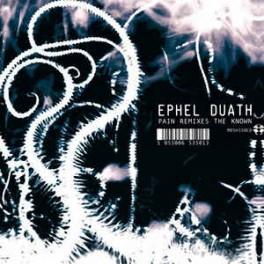 EPHEL DUATH - Pain Remixes The Known - CD