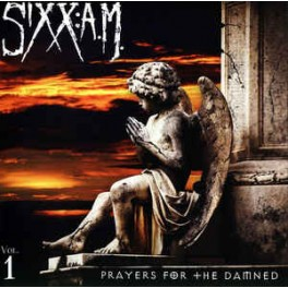 SIXX:A.M. - Prayers For The Damned Vol.1 - CD
