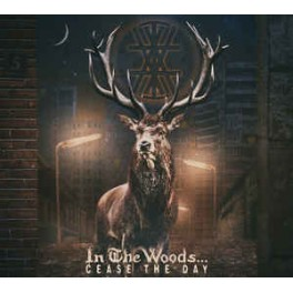 IN THE WOODS... - Cease The Day - CD Digi