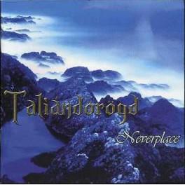 TALIANDOROGD - Neverplace - CD