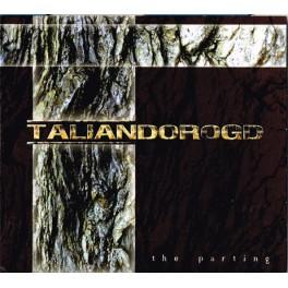TALIANDOROGD - The parting - CD